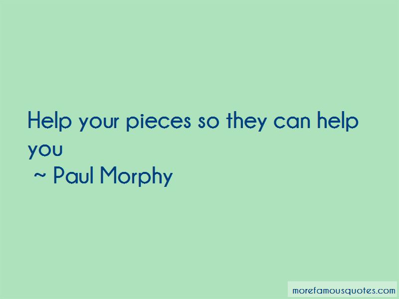 Paul Morphy Quotes