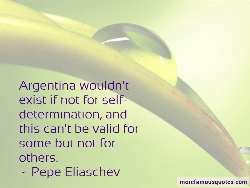 Pepe Eliaschev Quotes Pictures 2