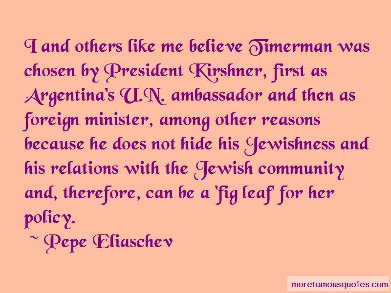 Pepe Eliaschev Quotes Pictures 3