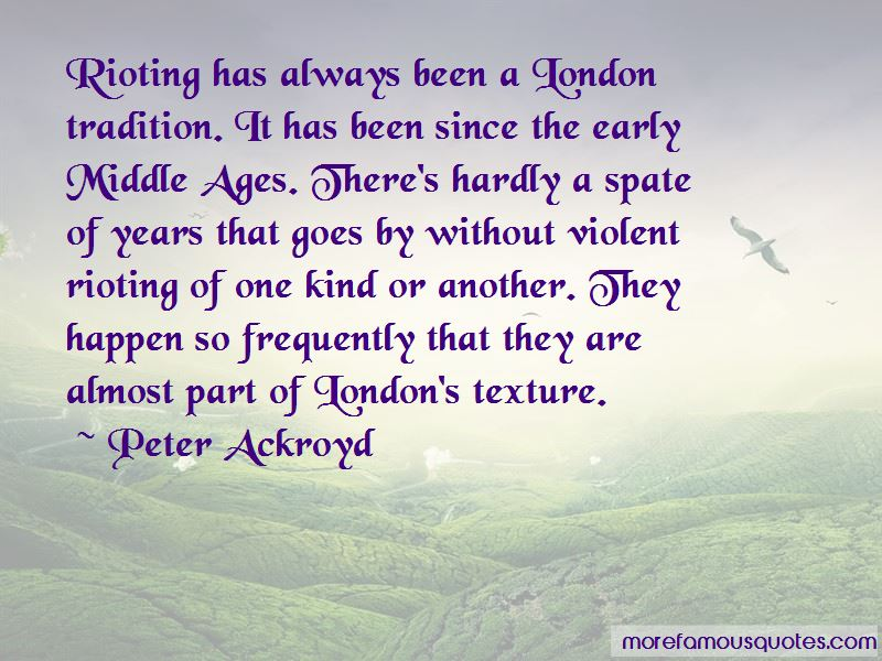 Peter Ackroyd Quotes Pictures 3