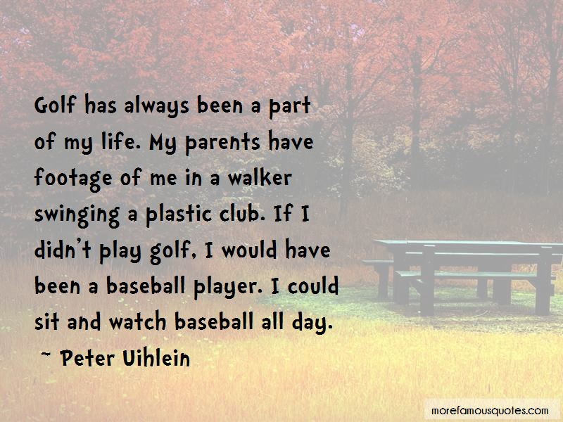 Peter Uihlein Quotes