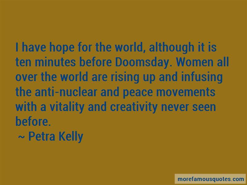 Petra Kelly Quotes