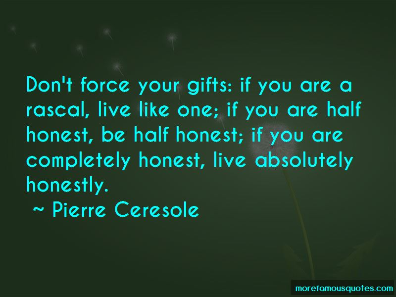 Pierre Ceresole Quotes