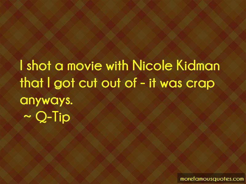 Q-Tip Quotes Pictures 2