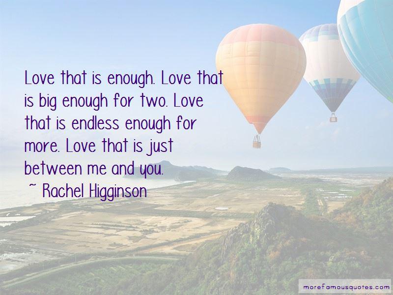 Rachel Higginson Quotes