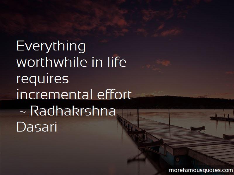 Radhakrshna Dasari Quotes
