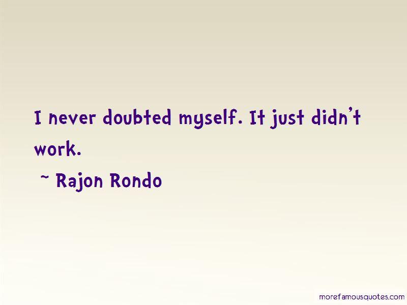 Rajon Rondo Quotes