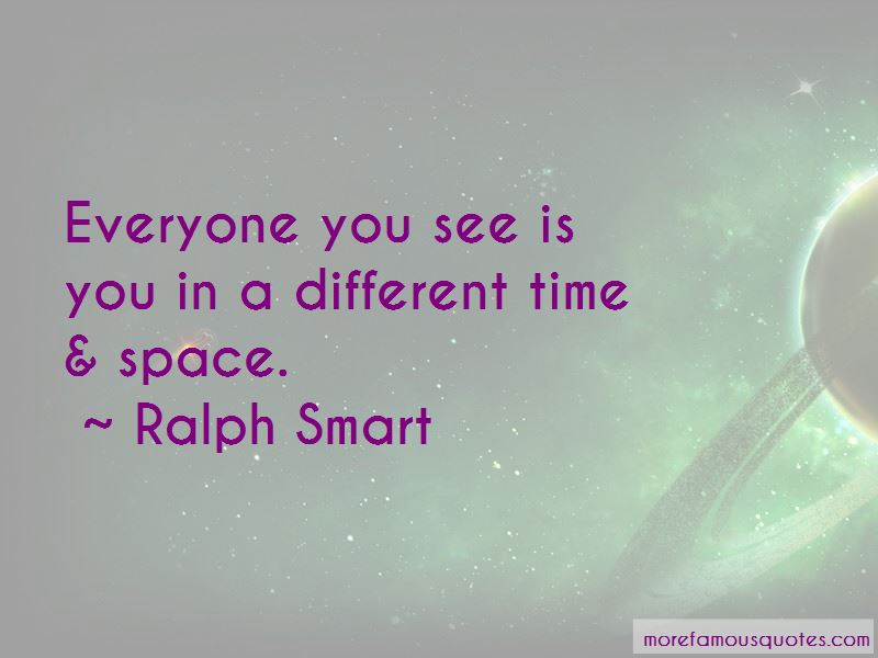 Ralph Smart Quotes Pictures 4
