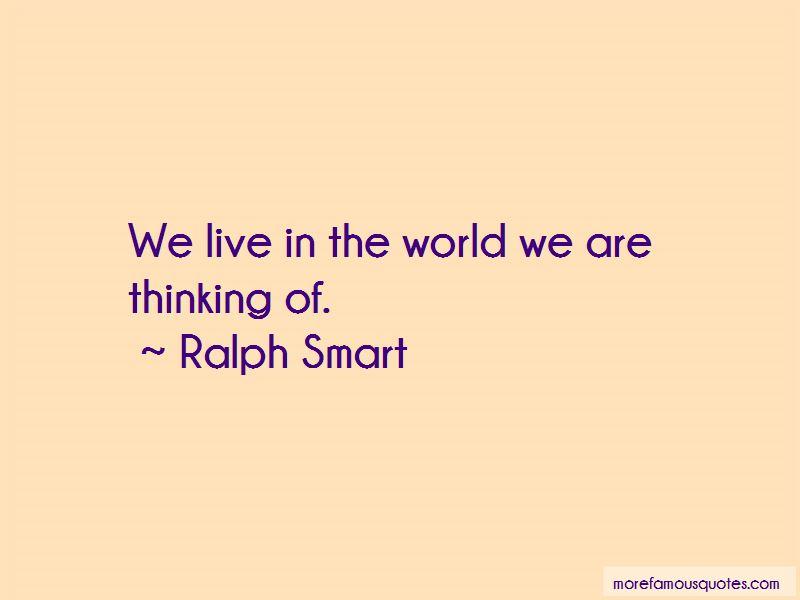 Ralph Smart Quotes