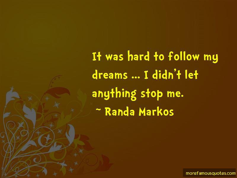 Randa Markos Quotes