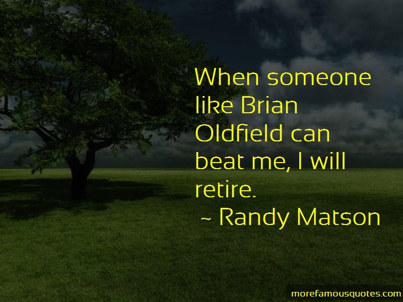 Randy Matson Quotes