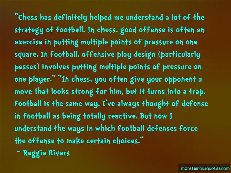 Reggie Rivers Quotes