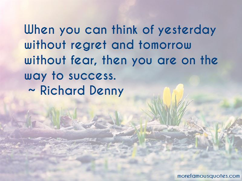 Richard Denny Quotes Pictures 2