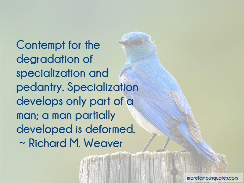 Richard M. Weaver Quotes Pictures 4