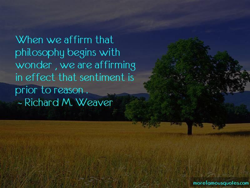 Richard M. Weaver Quotes