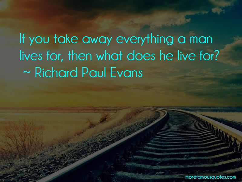 Richard Paul Evans Quotes Pictures 3