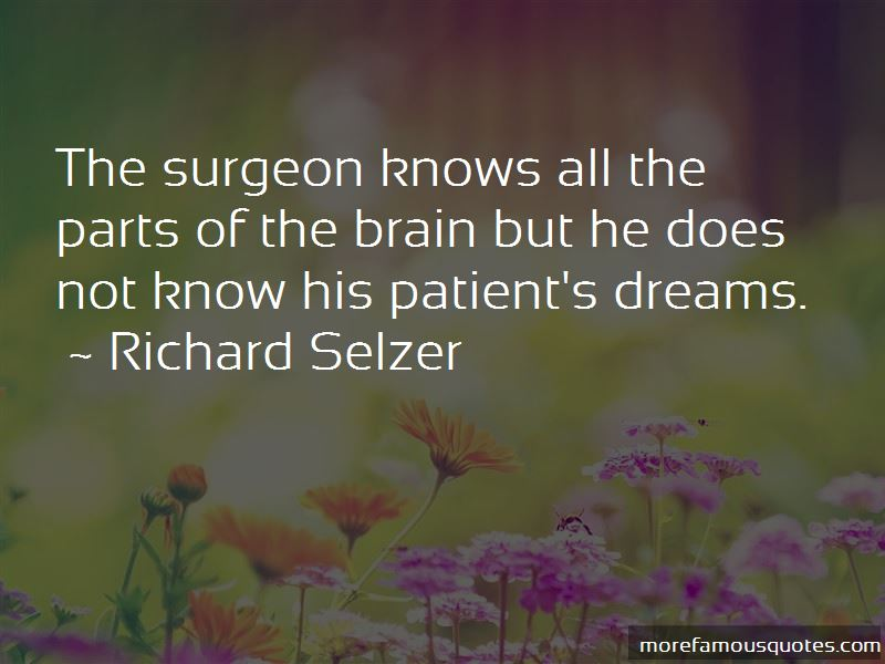 Richard Selzer Quotes Pictures 3