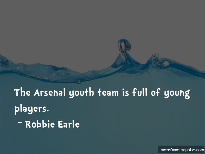 Robbie Earle Quotes Pictures 2