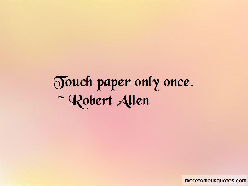 Robert Allen Quotes Pictures 3