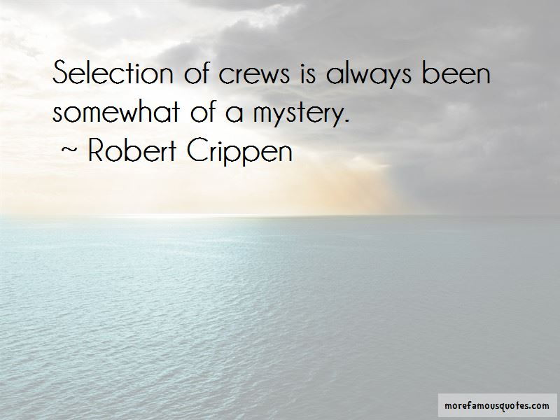 Robert Crippen Quotes Pictures 4