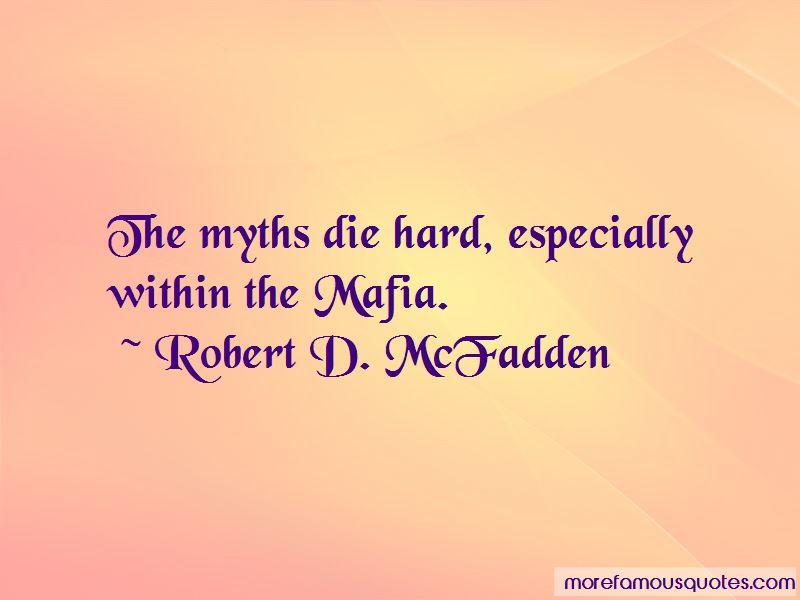 Robert D. McFadden Quotes Pictures 3