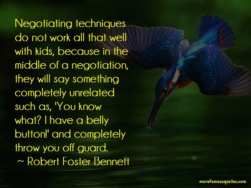 Robert Foster Bennett Quotes