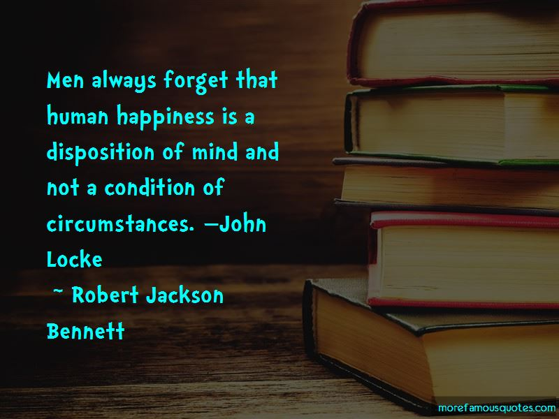 Robert Jackson Bennett Quotes