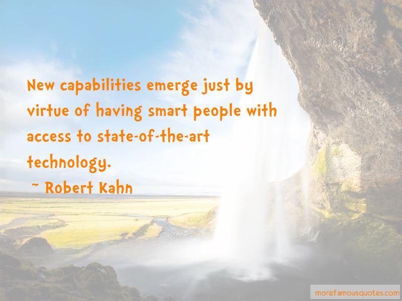 Robert Kahn Quotes