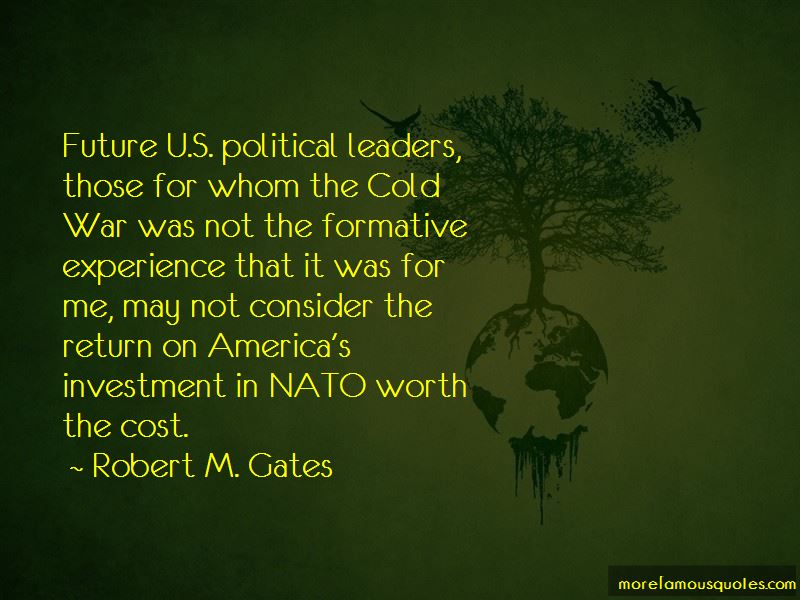 Robert M. Gates Quotes Pictures 2