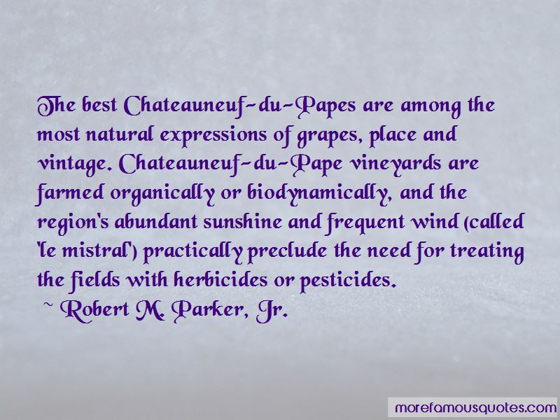 Robert M. Parker, Jr. Quotes Pictures 3