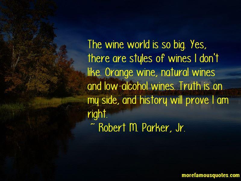Robert M. Parker, Jr. Quotes Pictures 4