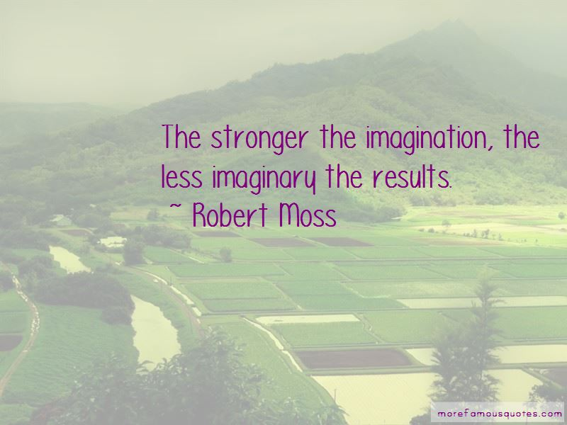 Robert Moss Quotes Pictures 2