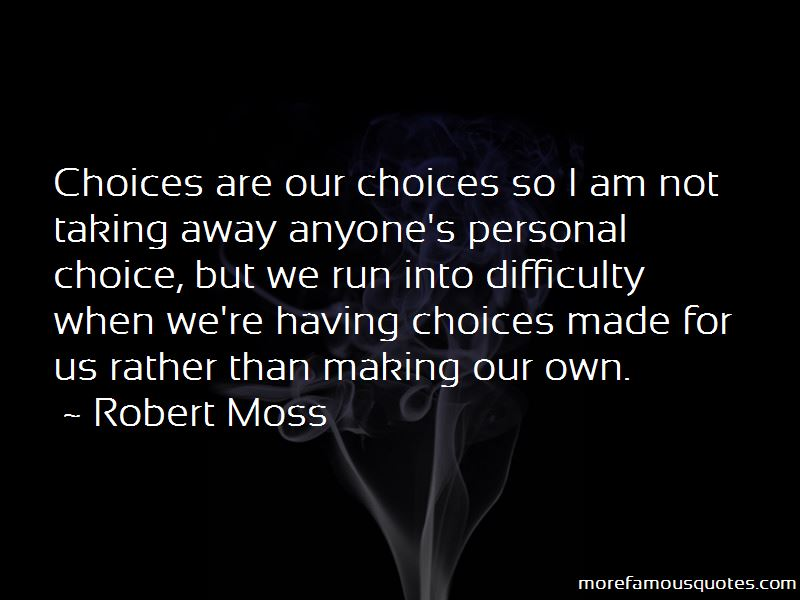 Robert Moss Quotes Pictures 3