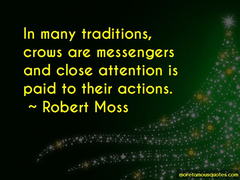 Robert Moss Quotes Pictures 4