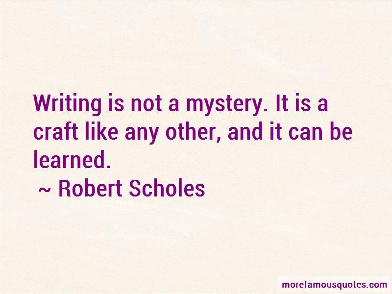 Robert Scholes Quotes Pictures 2