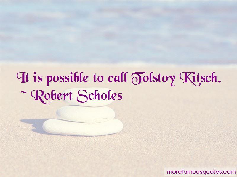 Robert Scholes Quotes Pictures 3
