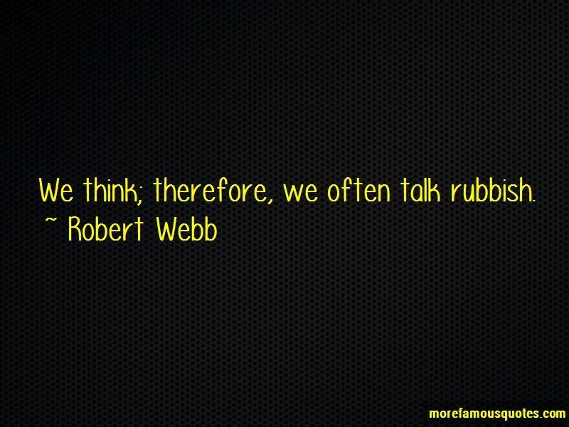 Robert Webb Quotes Pictures 3