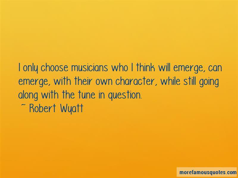 Robert Wyatt Quotes Pictures 3
