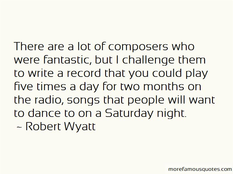 Robert Wyatt Quotes Pictures 4