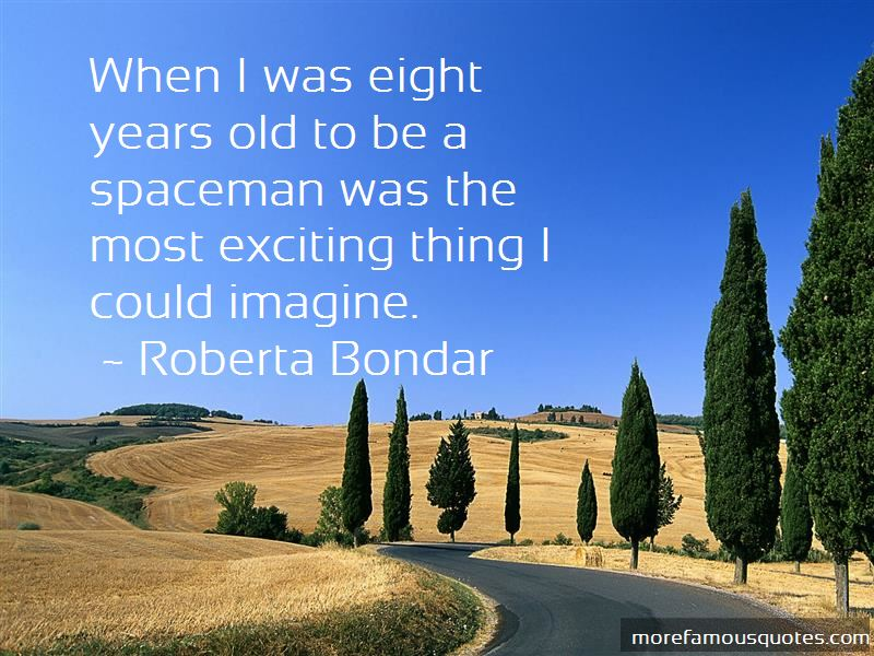 Roberta Bondar Quotes