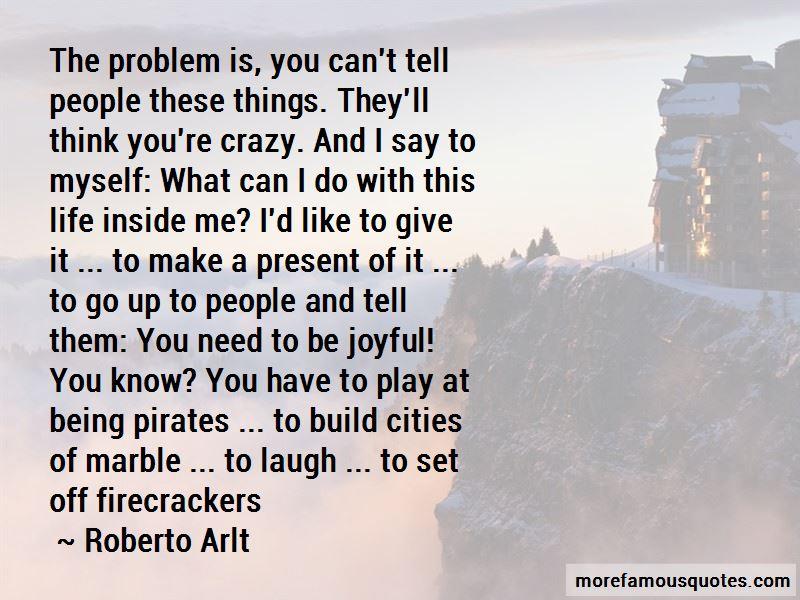 Roberto Arlt Quotes