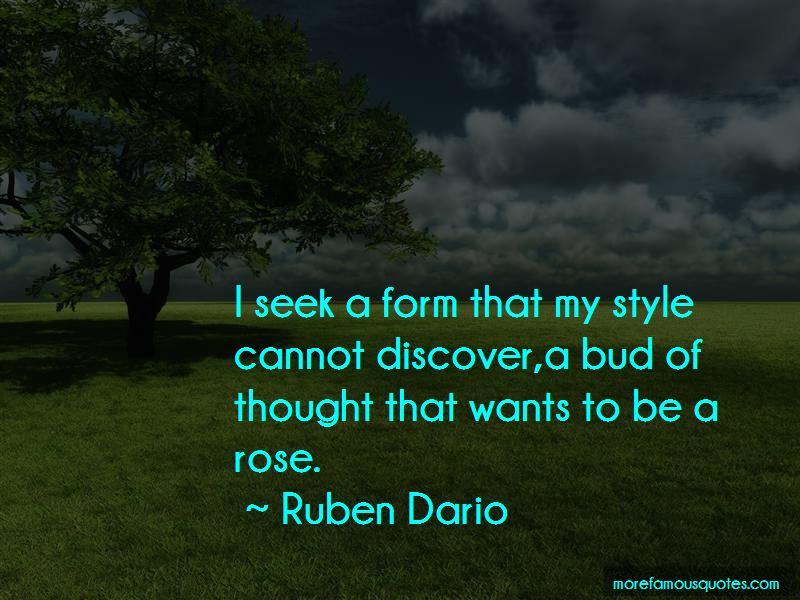Ruben Dario Quotes Pictures 4