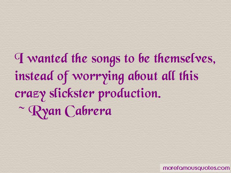 Ryan Cabrera Quotes Pictures 3