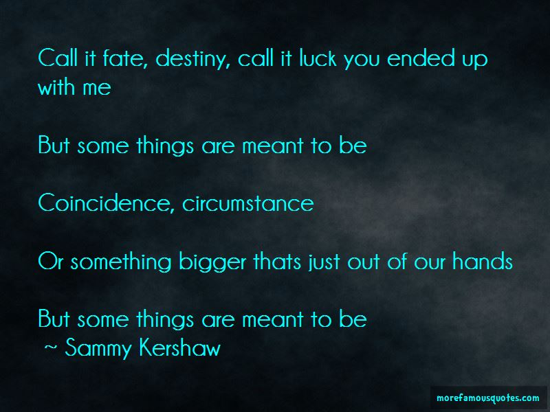 Sammy Kershaw Quotes Pictures 3