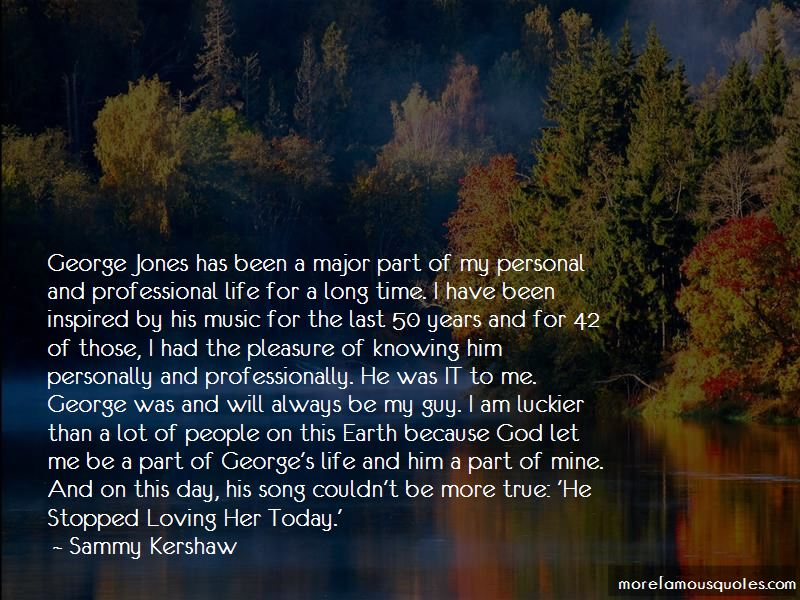 Sammy Kershaw Quotes Pictures 4