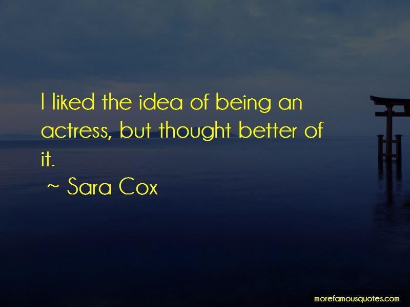 Sara Cox Quotes