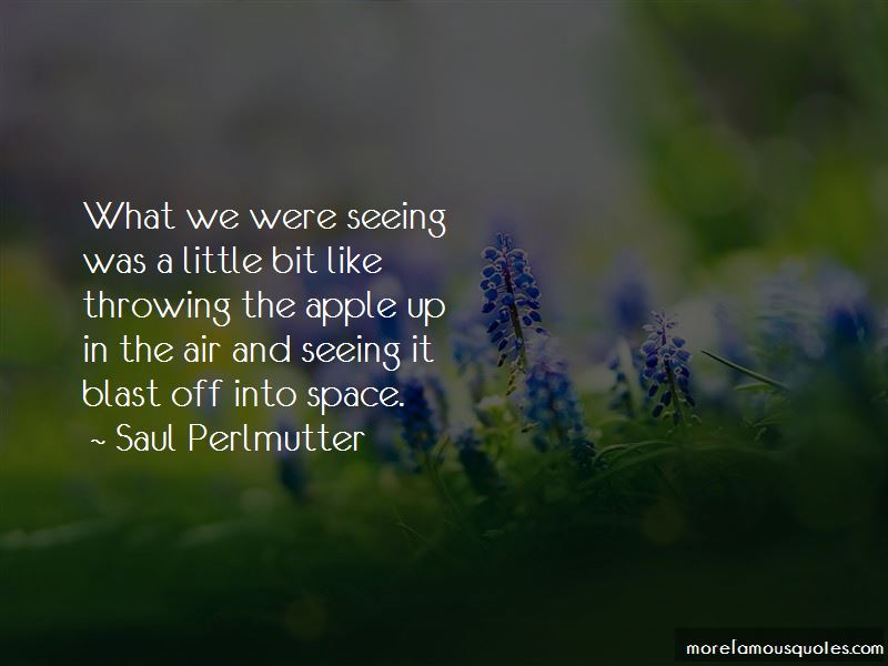Saul Perlmutter Quotes