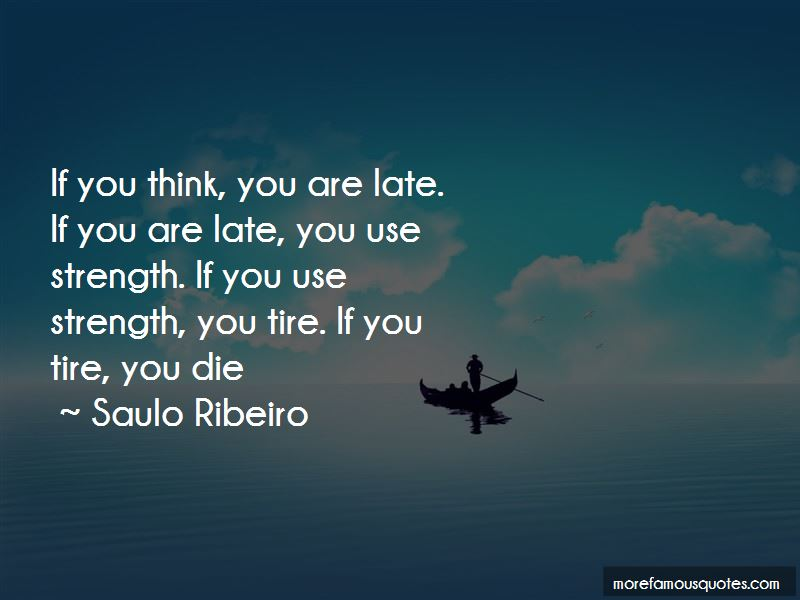Saulo Ribeiro Quotes