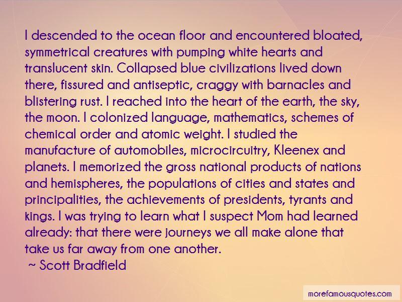 Scott Bradfield Quotes