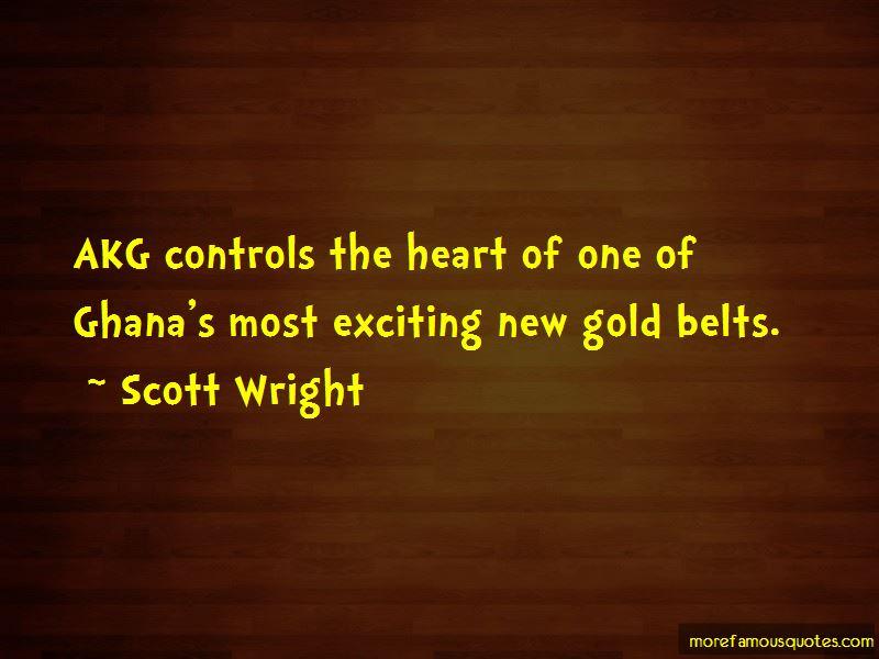 Scott Wright Quotes